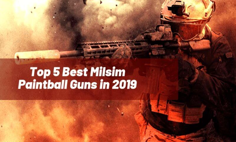 Best Milsim Paintball Guns